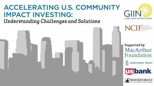 Accelerating U S  Community Impact Investing | National
